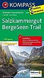 Salzkammergut BergeSeen Trail: Wander-Tourenkarte. GPS-genau. 1:50000 (KOMPASS-Wander-Tourenkarten, Band 2550)