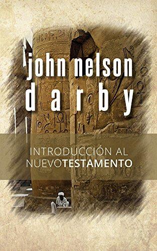 Introducción al Nuevo Testamento por John Nelson Darby