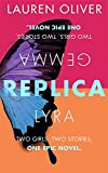 Replica: Book One in the addictive, pulse-pounding Replica duology