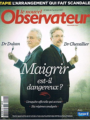 Le Nouvel Observateur N°2422 7 Avr 2011: Maigrir est il dangereux