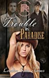 Trouble in Paradise: Volume 2 (Paradise Ranch)