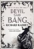 Devil Said Bang (Sandman Slim, Book 4) (Sandman Slim 4)