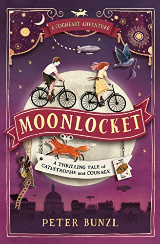 Moonlocket (The Cogheart Adventures)