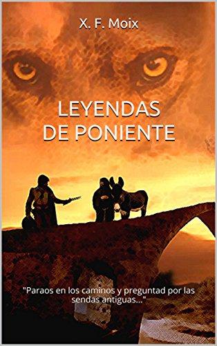 LEYENDAS DE PONIENTE Parte 1