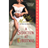 A Seduction at Christmas (Scandals and Seductions)