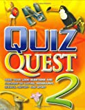 Quiz Quest: An Absorbing, Interactive Question and Answer Book: Bk. 2