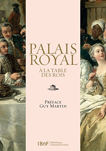 Palais royal : à la table des Rois