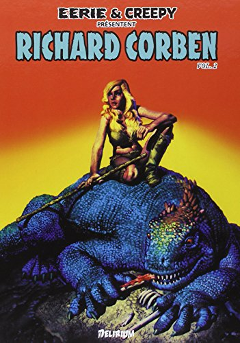 Eerie et Creepy présentent Richard Corben, Tome 2 :
