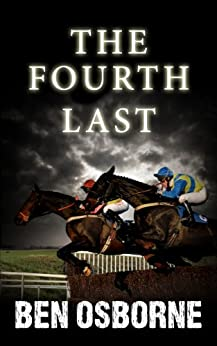 The Fourth Last (Danny Rawlings Mysteries Book 3) by [Osborne, Ben]