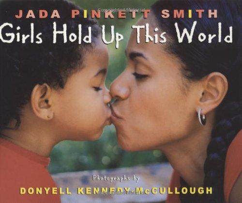 Girls Hold Up This World por Jada Pinkett-Smith