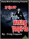 Image de 25 Tips for Hunting Vampires (English Edition)
