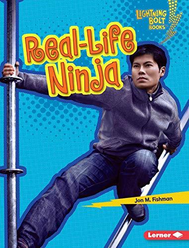 Real-Life Ninja (Lightning Bolt Books ® - Ninja Mania ...