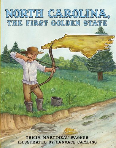 north-carolina-the-first-golden-state