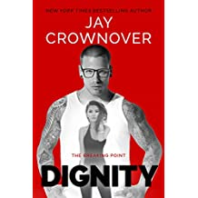 Dignity (The Breaking Point Book 2) (English Edition)