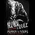 Ruin & Rule (Pure Corruption)
