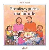 Telecharger Livres Premieres prieres pour ma famille (PDF,EPUB,MOBI) gratuits en Francaise
