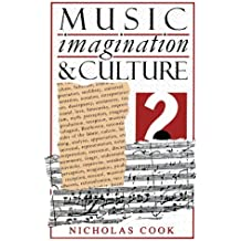 Music, Imagination, And Culture (Clarendon Paperbacks) by Nicholas Cook (2003-04-24)