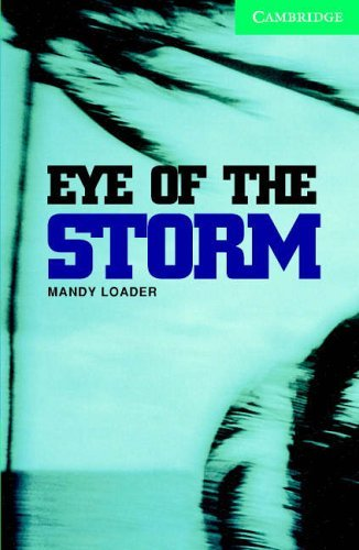 Eye of the Storm Level 3 Lower Intermediate Book with Audio CDs (2) Pack: Lower Intermediate Level 3 (Cambridge English Readers) by Mandy Loader (20-Jul-2006) Paperback