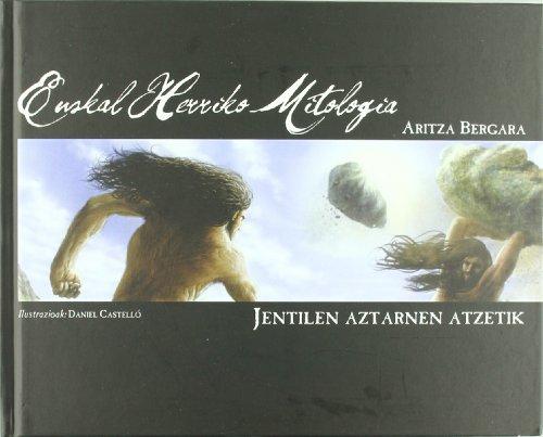 (+dvd) Euskal Herriko Mitologia - Jentilen Aztarnen Atzetik por Aritza Bergara