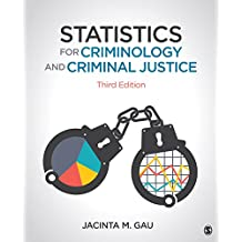 Statistics for Criminology and Criminal Justice (English Edition)