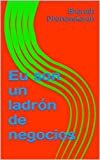 Eu son un ladrón de negocios (Galician Edition)