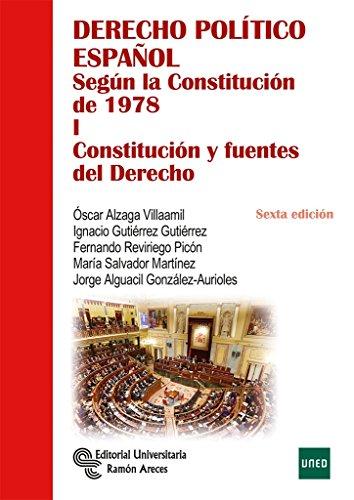 Derecho político español según la Constitución de 1978: Derecho Político Español. Tomo I (Manuales)