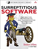 Surreptitious Software: Obfuscation, Watermarking, and Tamperproofing for Software Protection: Obfuscation, Watermarking, and Tamperproofing for Software ... (Addison-Wesley Software Security Series)