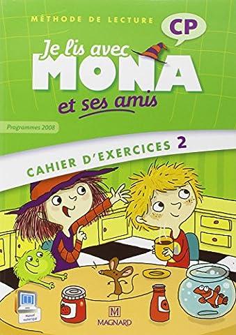Je lis avec Mona et ses amis CP : Cahier