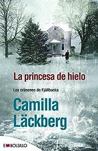 La princesa de hielo par Camilla Läckberg