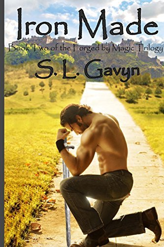 Iron Made: Book Two of the Forged by Magic Trilogy: Volume 2 by S. L. Gavyn (2013-09-30)