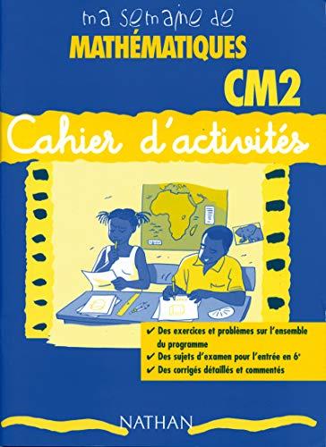 Ma semaine de mathematiques CM2 cahier activité