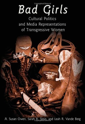 Bad Girls: Cultural Politics and Media Representations of Transgressive Women (Frontiers in Political Communication) by A. Susan Owen (2007-04-30) par A. Susan Owen;Sarah R. Stein;Leah R. Vande Berg