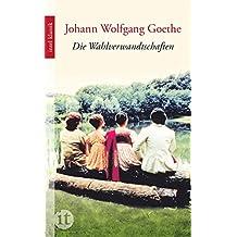 Die Wahlverwandtschaften: Ein Roman (insel taschenbuch)
