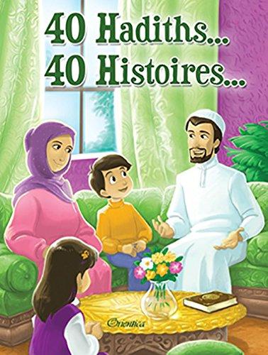 40 hadiths... 40 histoires par Amina Rekad