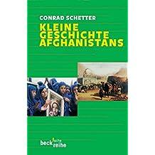 Kleine Geschichte Afghanistans (Beck'sche Reihe)
