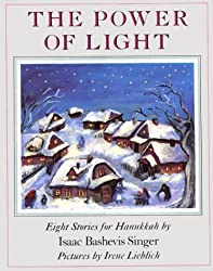 The Power of Light: Eight Stories for Hanukkah by Isaac Bashevis Singer (1990-09-05)