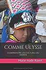 Comme Ulysse: Comprendre les cultures du monde par Ravet