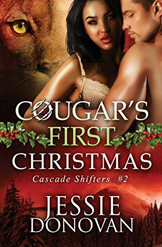 Cougar's First Christmas: A Cascade Shifters novella
