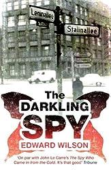 The Darkling Spy by Edward Wilson (2011-07-08)