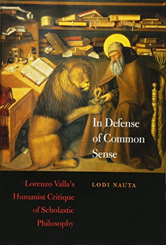 Sense - Lorenzo Valla′s Humanist Critique of Scholastic Philosophy: Lorenzo Valla's Humanist Critique of Scholastic ... in Italian Renaissance History, Band 1) ()