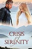 Crisis of Serenity (Crisis Series)