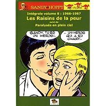 Sandy et Hoppy, Intégrale volume 8 : 1966-1967 : Les Raisins de la peur suivi de Paralysés en plein ciel