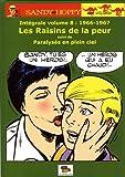 Sandy et Hoppy, Intégrale volume 8 - 1966-1967 : Les Raisins de la peur suivi de Paralysés en plein ciel