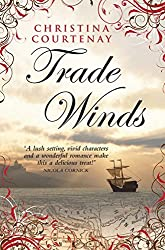 Trade Winds by Christina Courtenay (2012-05-01)