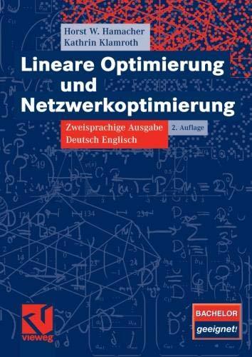 Lineare Optimierung und Netzwerkoptimierung: Zweisprachige Ausgabe Deutsch Englisch (German and English Edition)