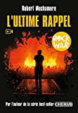 rock war tome 4 l ultime rappel
