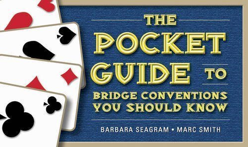 pocket-guide-to-bridge-conventions-you-should-know-the-by-barbara-seagram-nov-1-2010