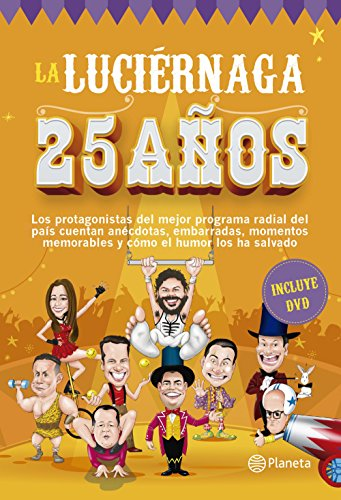 La Luciernaga 25 años - Tapa dura por S.A. Caracol Radio Primera Cadena Radial Colombiana
