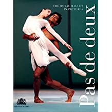 Pas de Deux: The Royal Ballet in Pictures