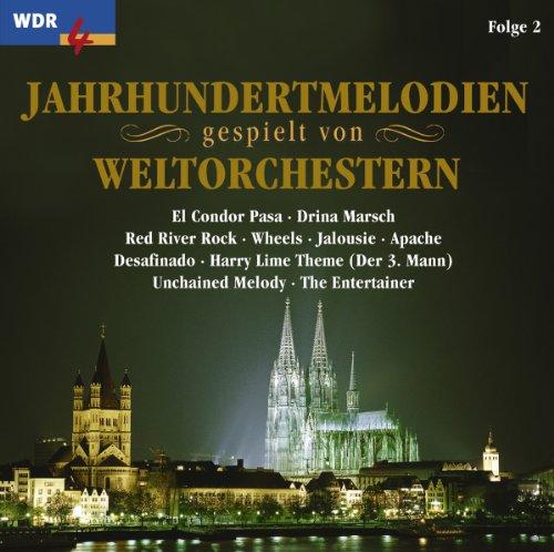 WDR 4: Jahrhundertmelodien gespielt von Weltorchestern, Folge 2